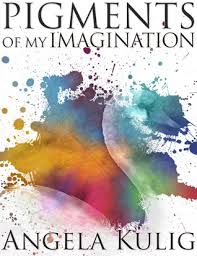 Pigments of My Imagination