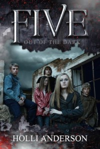 Five Out of the Dark