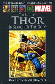 The Mighty Thor in Search of the Gods