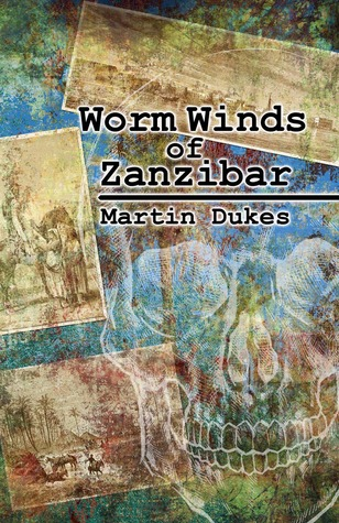 Worm Winds of Zanzibar