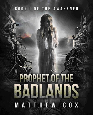Prophet of the Badlands