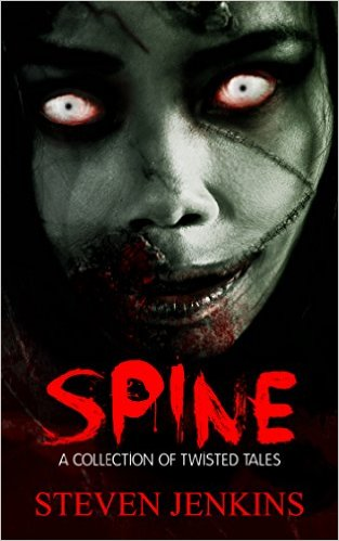 Spine A Collection of Twisted Tales