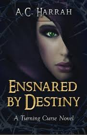 Ensnared By Destiny