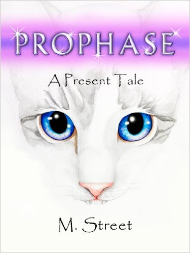 Prophase A Present Tale