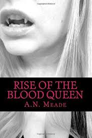 Rise of the Blood Queen