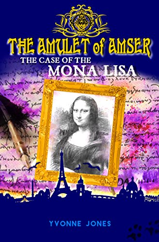 the-amulet-of-amser-the-case-of-the-mona-lisa