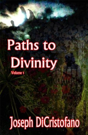 Paths to Divinity